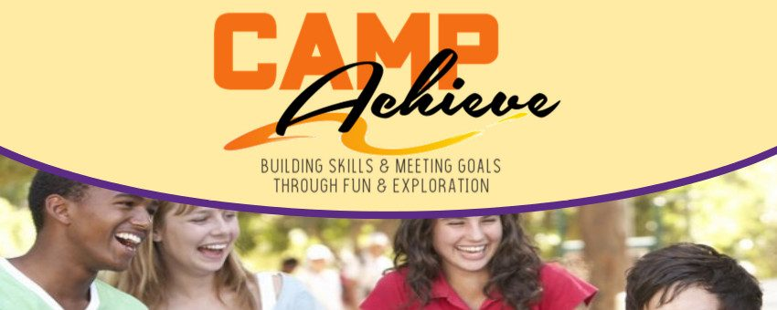 "The Camp Achieve logo sits at the top on a yellow background. Below is an image of group of friends laughing. Under this are the words ""this summer makes plans to achieve."""
